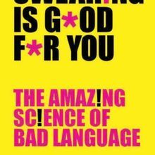 Book Excerpt from <em>Swearing is Good for You</em>
