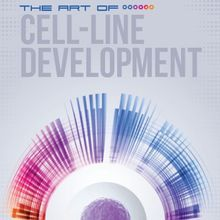 The Art of Cell Line Development