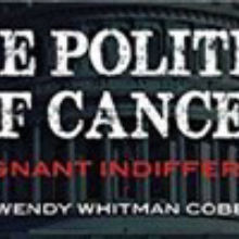 Book Excerpt from <em>The Politics of Cancer</em>