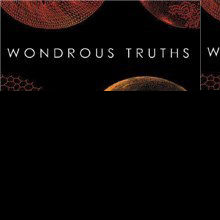 Book Excerpt from <em>Wondrous Truths</em>