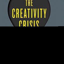 Book Excerpt from <em>The Creativity Crisis</em>