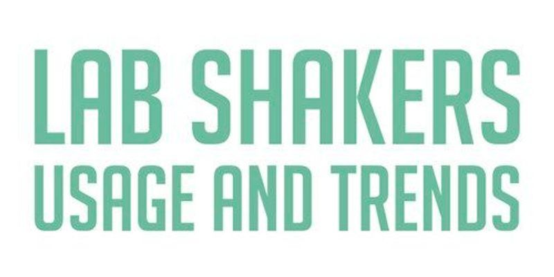 Lab Shakers: Usage and Trends