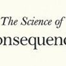Book Excerpt from The Science of Consequences