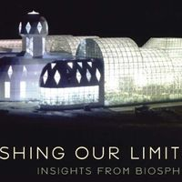 Lessons from Biosphere 2
