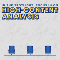 In the Spotlight: Focus in on High-Content Analysis