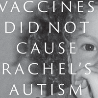 Vaccines Did Not Cause My Daughter's Autism