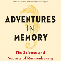 Book Excerpt from <em>Adventures in Memory</em>