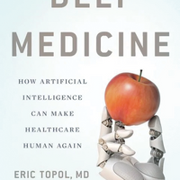 Book Excerpt from <em>Deep Medicine</em>