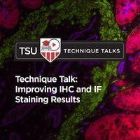 技术讲座:改善IHC和IF染色结果